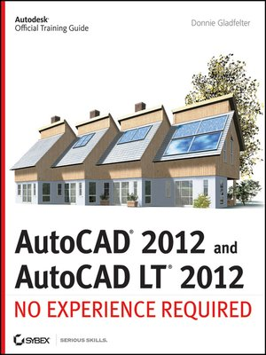 AutoCAD 2012 and AutoCAD LT 2012