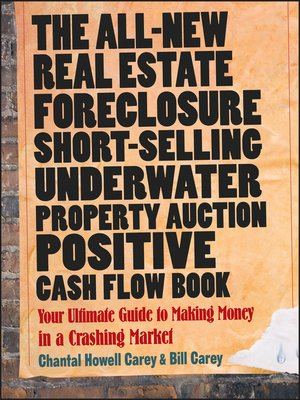Cover of The All-New Real Estate Foreclosure, Short-Selling, Underwater, Property Auction, Positive Cash Flow Book