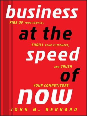 Click this cover for a(n) eBook sample of Business at the Speed of Now