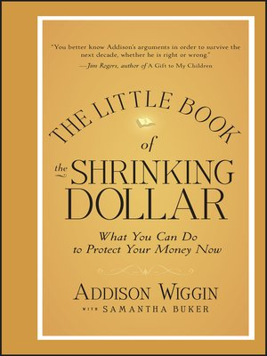 Click this cover for a(n) eBook sample of The Little Book of the Shrinking Dollar