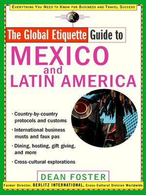 Click this cover for a(n) eBook sample of Global Etiquette Guide to Mexico and Latin America.