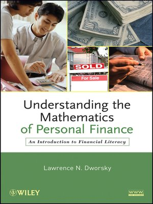 Understanding the Mathematics of Personal Finance