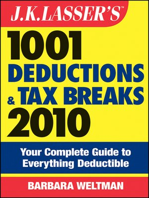 Cover of J.K. Lasser's 1001 Deductions and Tax Breaks 2010