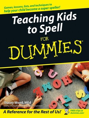 Click this cover for a(n) eBook sample of Teaching Kids to Spell For Dummies