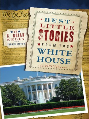 Click this cover for a(n) eBook sample of Best Little Stories from the White House.
