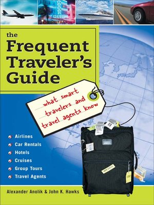 Click this cover for a(n) eBook sample of The Frequent Traveler's Guide.