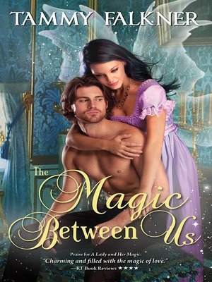 The Magic Between Us
