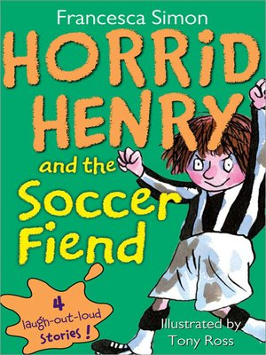 Click this cover for a(n) eBook sample of Horrid Henry and the Soccer Fiend
