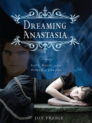 Cover of Dreaming Anastasia: A Novel of Love, Magic, and the Power of Dreams