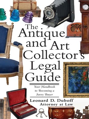 Click this cover for a(n) eBook sample of Antique and Art Collector's Legal Guide