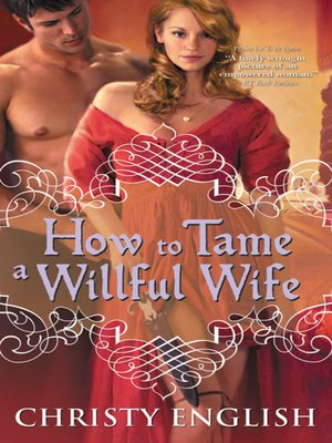 Click this cover for a(n) eBook sample of How to Tame a Willful Wife.
