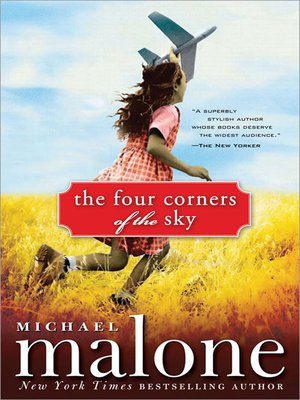 Click here to view eBook details for The Four Corners of the Sky by Michael Malone