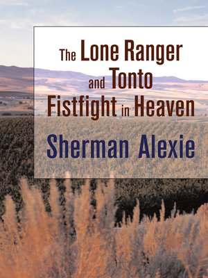 Cover of The Lone Ranger and Tonto Fistfight in Heaven