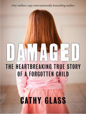 damaged by cathy glass essay