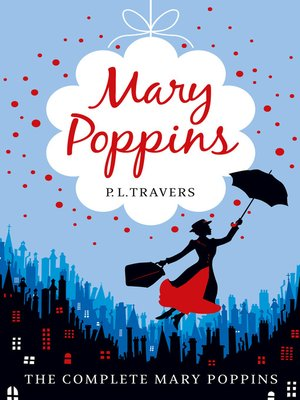 Click this cover for a(n) eBook sample of Mary Poppins--the Complete Collection