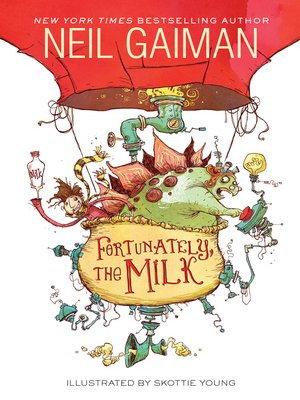 Cover of Fortunately, the Milk