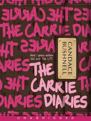 Click this cover for a(n) Audiobook sample of The Carrie Diaries.