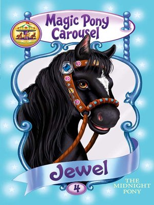 Jewel the Midnight Pony