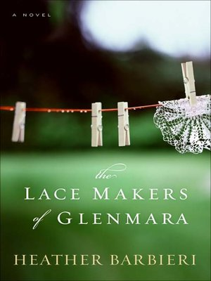 Cover of The Lace Makers of Glenmara