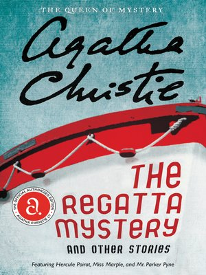 Click this cover for a(n) eBook sample of The Regatta Mystery And Other Stories.