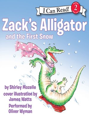 Click this cover for a(n) Audiobook sample of Zack's Alligator and the First Snow