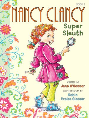 Cover of Nancy Clancy, Super Sleuth