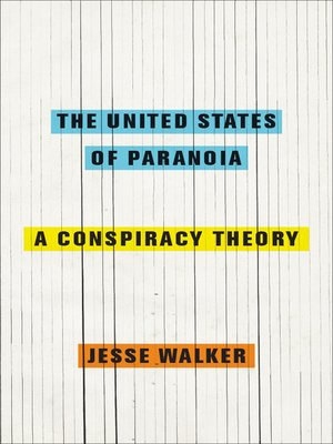 Click this cover for a(n) eBook sample of The United States of Paranoia