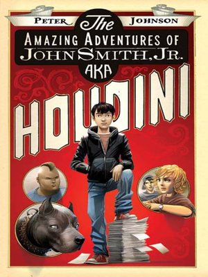 Click this cover for a(n) eBook sample of The Amazing Adventures of John Smith, Jr. AKA Houdini