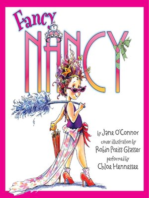 Click this cover for a(n) Audiobook sample of Fancy Nancy