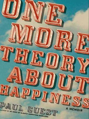 Click this cover for a(n) eBook sample of One More Theory About Happiness