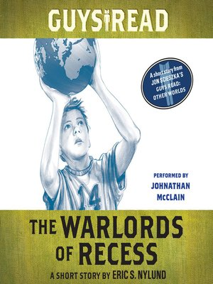 The Warlords of Recess
