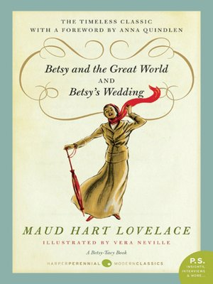 Click this cover for a(n) eBook sample of Betsy and the Great World and Betsy's Wedding.