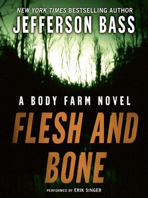 Click this cover for a(n) Audiobook sample of Flesh and Bone.