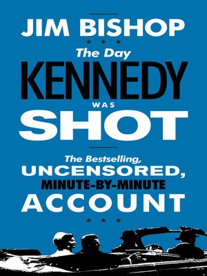 Click this cover for a(n) eBook sample of The Day Kennedy Was Shot.