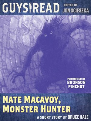 Nate Macavoy, Monster Hunter