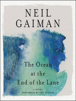 Click this cover for a(n) Audiobook sample of The Ocean at the End of the Lane.