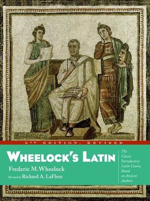 Click this cover for a(n) eBook sample of Wheelock's Latin.