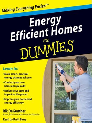 Click this cover for a(n) Audiobook sample of Energy Efficient Homes for Dummies.