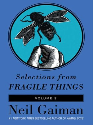 Selections from Fragile Things, Volume 3
