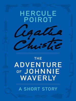 The Adventure of Johnnie Waverly