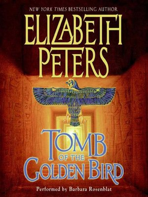 Click this cover for a(n) Audiobook sample of Tomb of the Golden Bird