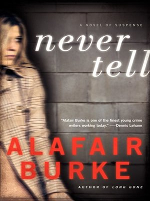 Click this cover for a(n) eBook sample of Never Tell.