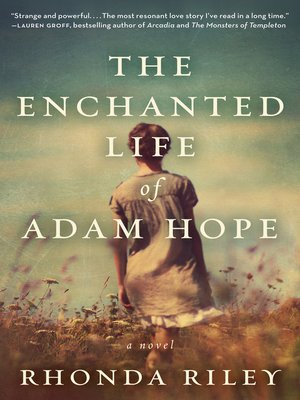 Click this cover for a(n) eBook sample of The Enchanted Life of Adam Hope.