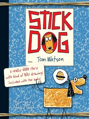 Click this cover for a(n) Audiobook sample of Stick Dog.
