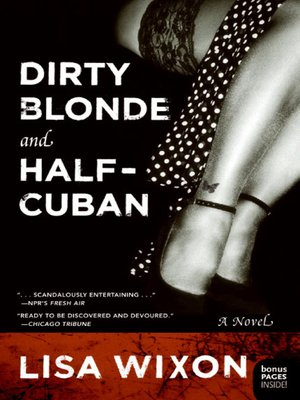 Click this cover for a(n) eBook sample of Dirty Blonde and Half-Cuban