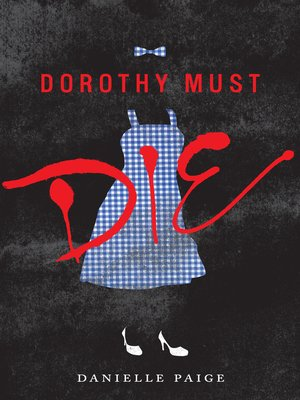 Click this cover for a(n) eBook sample of Dorothy Must Die.