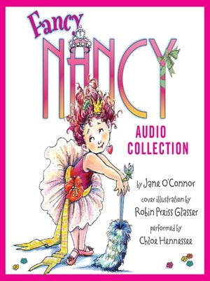 Click this cover for a(n) Audiobook sample of The Fancy Nancy Audio Collection