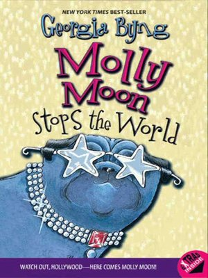 Click this cover for a(n) eBook sample of Molly Moon Stops the World