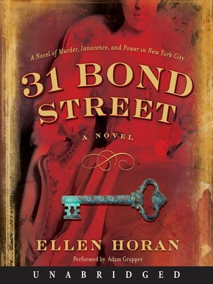 Click this cover for a(n) Audiobook sample of 31 Bond Street.