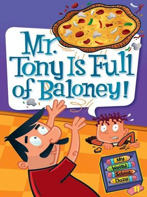 Click this cover for a(n) eBook sample of Mr. Tony Is Full of Baloney!
